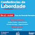 Convite para a 1º Conferência da Liberdade