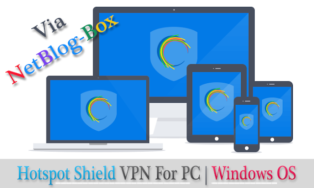 Hotspot Shield For PC | Windows Os