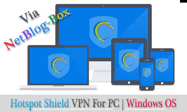 Hotspot Shield For PC | Windows Os