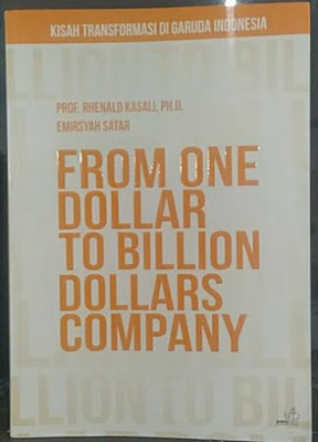 From one dollar to billion dollars company - Rhenal Kasali, Emirsyah Satar