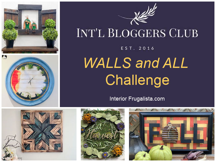 Walls and All Challenge from the talented members of the Int'l Bloggers Club