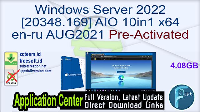 Windows Server 2022 [20348.169] AIO 10in1 x64 en-ru AUG2021 Pre-Activated