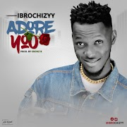 Ibrochizyy - Adore You  (prod by eronz b)