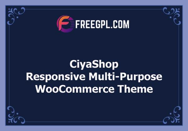 CiyaShop - Responsive Multi-Purpose WooCommerce WordPress Theme Nulled Download Free
