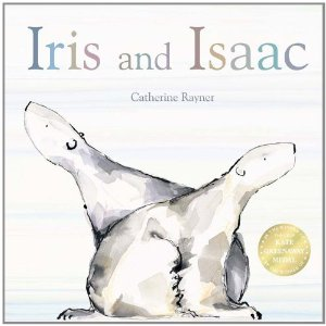 This Week's Picture Book - Iris and Isaac by Catherine Rayner
