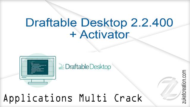 Draftable Desktop 2.2.400 + Activator