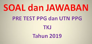 Kumpulan Soal UTN TKJ 2019