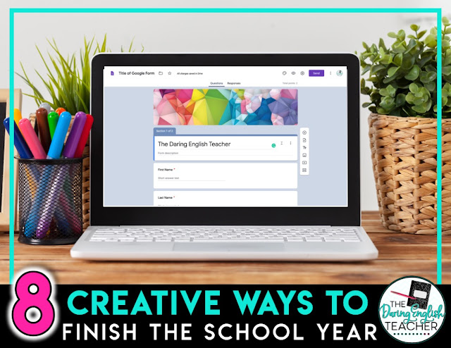 8 Creative Ways to Virtually End the School Yea
