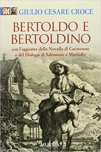 Giulio Cesare Croce, Bertoldo e Bertoldino