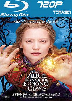 Alicia a través del espejo (2016) BDRip m720p / BRRip 720p