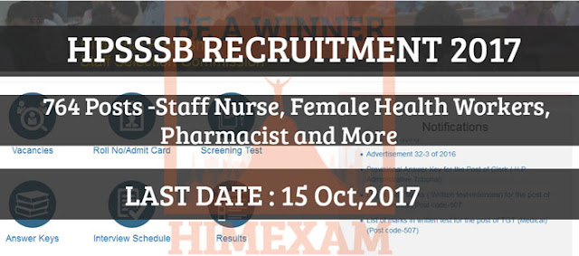 764 Staff Nurse Female Health Worker and More Post in HPSSSB Recruitment 2017-Last Date 15 Oct 2017