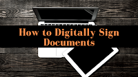 How to Digitally Sign Documents 1