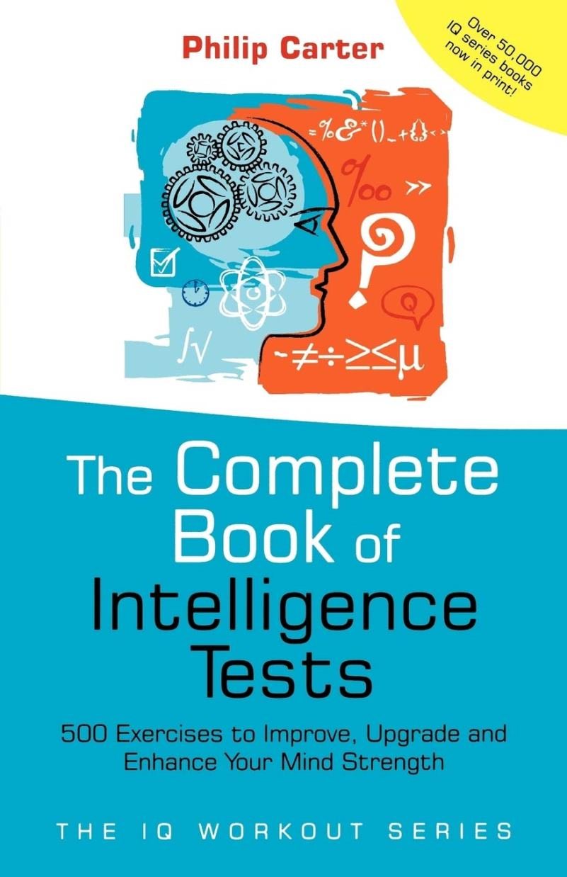 The complete book of intelligence tests – Philip Carter