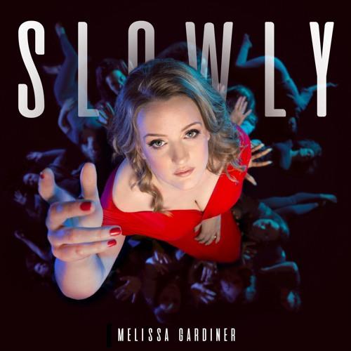 Melissa Gardiner Unveils New Single 'Slowly'