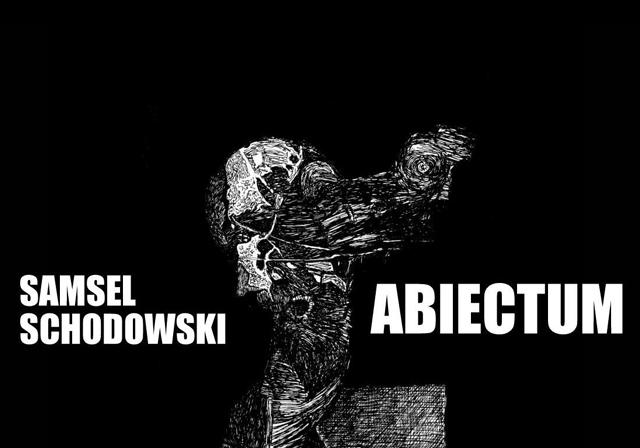 Artpub Galeria Karol Samsel Krzysztof Schodowski Abiectum