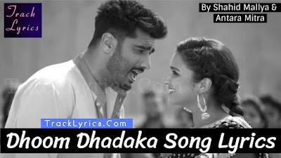 dhoom-dhadaka-song-lyrics-namaste-england-parineeti-chopra-arjun-kapoor