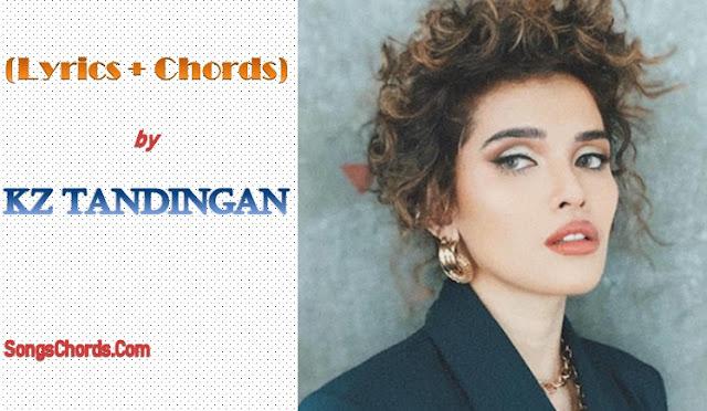 Song Lyrics and Chords by KZ Tandingan