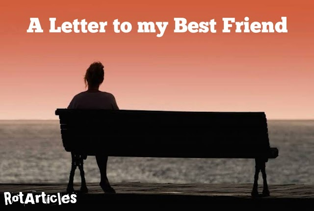 A Letter to my Lost Best Friend