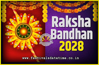 2028 Raksha Bandhan Date and Time, 2028 Raksha Bandhan Calendar