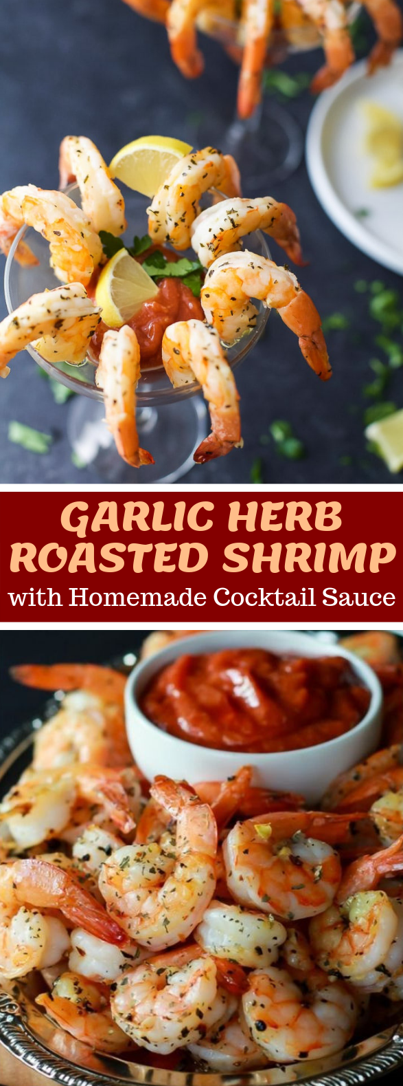 Garlic Herb Roasted Shrimp with Homemade Cocktail Sauce #appetizers #holidayparty