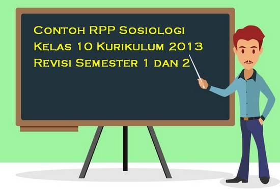 Contoh RPP Sosiologi Kelas 10 Kurikulum 2013 Revisi Semester 1 dan 2