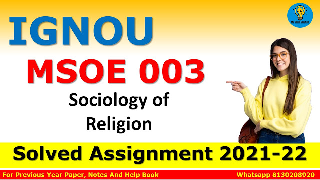 MSOE 003 Sociology of Religion Solved Assignment 2021-22