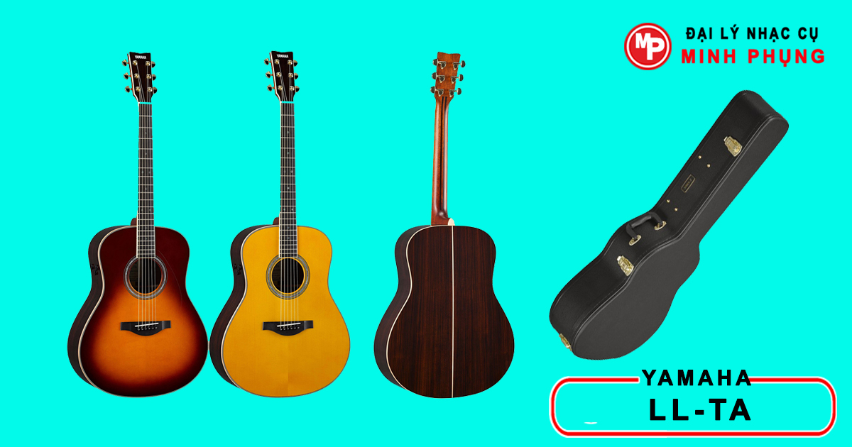 Guitar Yamaha LL-TA Chính Thức Của Yamaha