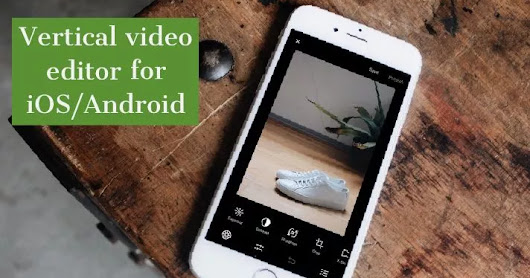 Best portrait videos editor iOS/Android
