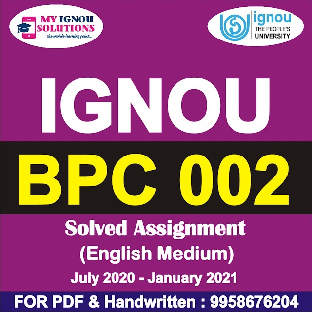BPC 002 Solved Assignment 2020-21