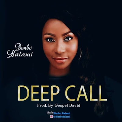 Bimbo Balami - Deep Call Lyrics & Audio