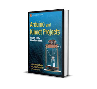 Free E Book Arduino and Kinect Projects Design, Build, Blow Their Minds