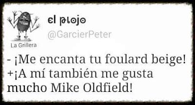 Me encanta tu foulard beige, a mí también me gusta mucho Mike Oldfield, Tubular Bells
