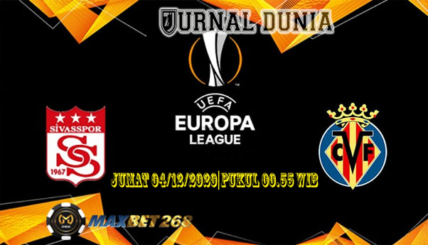 Prediksi Sivasspor Vs Villarreal, Jumat 04 November 2020 Pukul 00:55 WIB