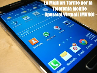 Le Migliori Tariffe per la Telefonia Mobile - Operatori Virtuali (MVNO)