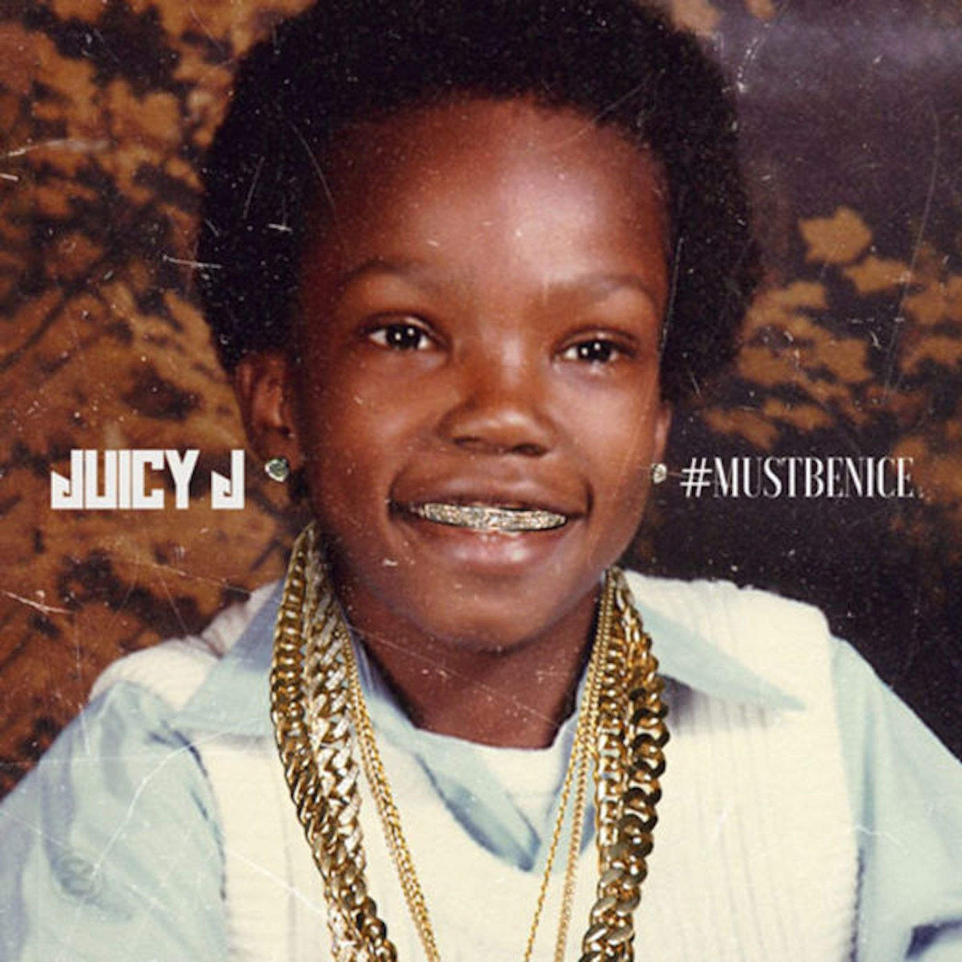 Juicy J - Mustbenice Cover