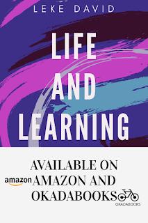Life and learning by Leke David
