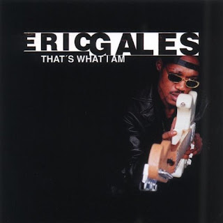 Eric Gales' That What I Am