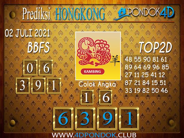 Prediksi Togel HONGKONG PONDOK4D 02 JULI 2021