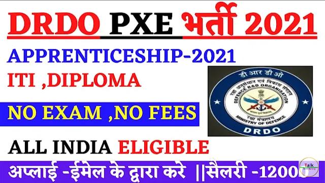 DRDO PXE Apprentice Recruitment 2021: