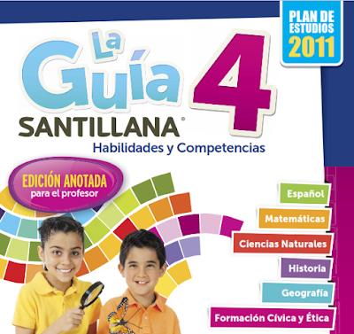 La Guía Santillana 4. Habilidades y Competencias . Edición anotada para el profesor