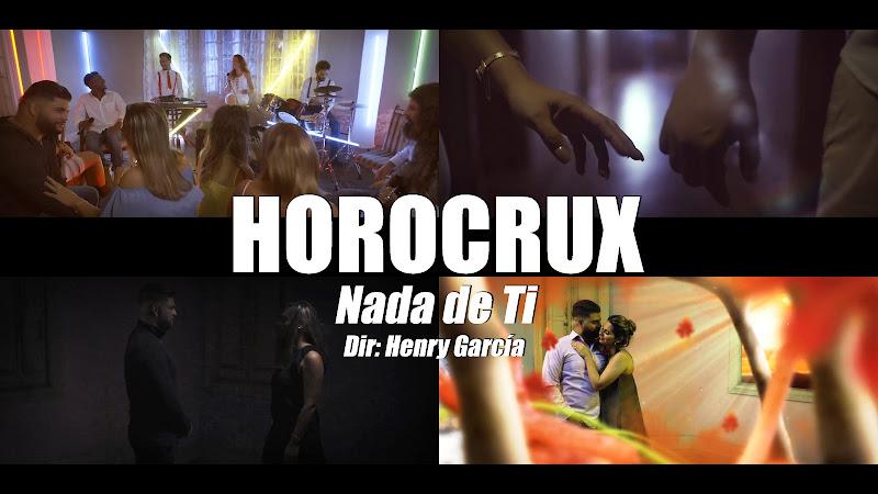 Horocrux - ¨Nada de Ti¨ - Videoclip - Director: Henry García. Portal Del Vídeo Clip Cubano