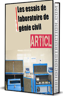 Les essais de laboratoire de génie civil