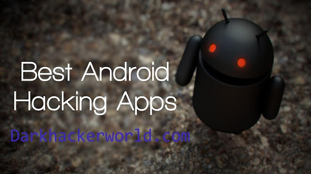 Top 20 Best Android Apps For Hacking - Dark Hacker World