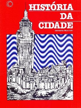 Livro: História da cidade / Autor: Leonardo Benevolo