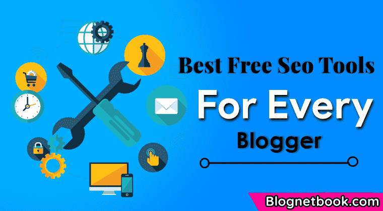 Top 5 best free seo tools for every blogger
