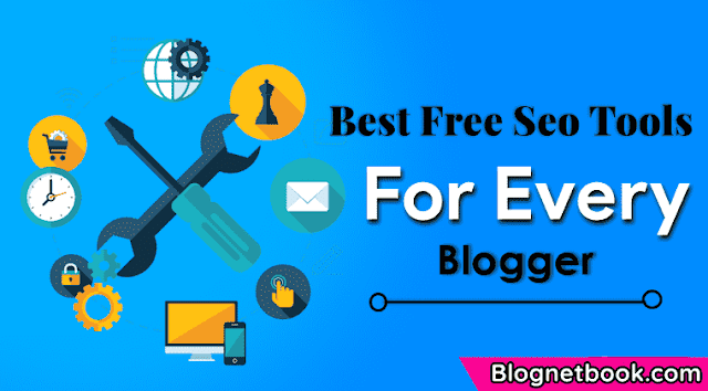 Top 5 Best Free Seo Tools For Every Blogger (Best Seo Tools)