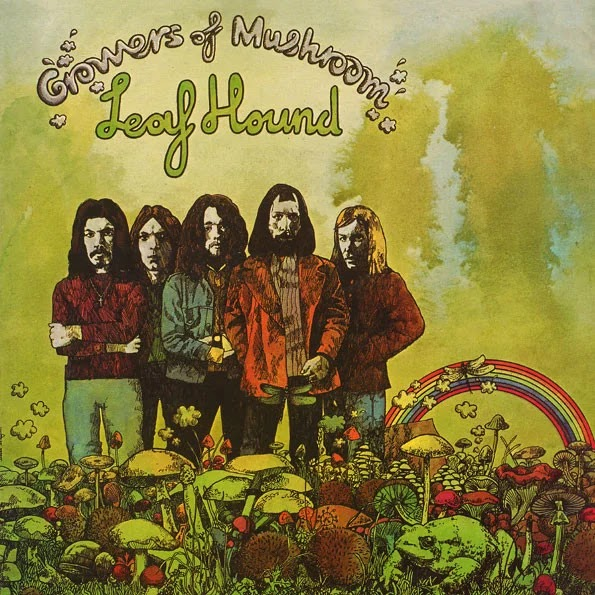 Leaf Hound - Growers of Mushroom (1971, Rock Psicodélico, Hard Rock)