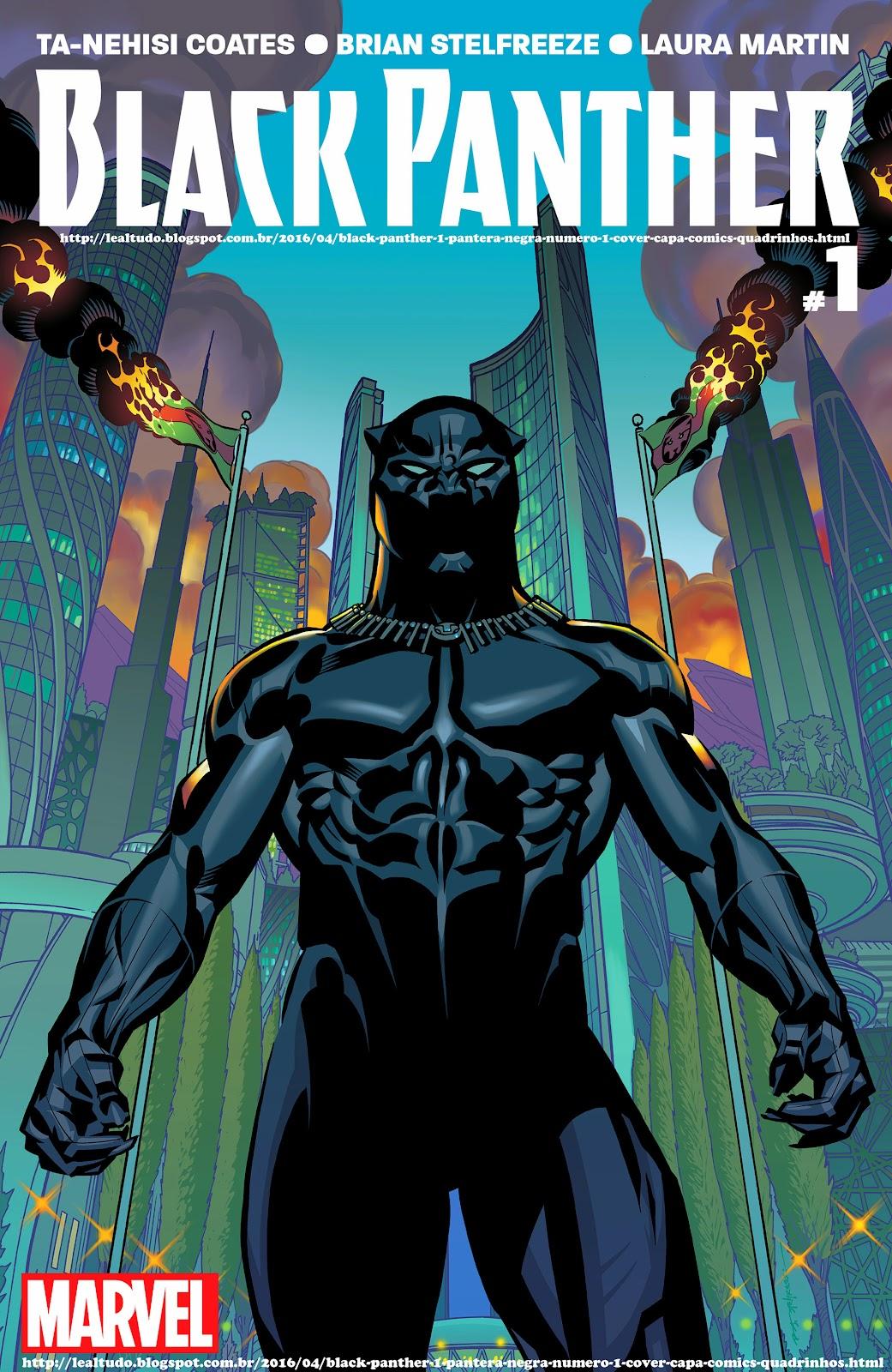 BLACK PANTHER #1 PANTERA NEGRA Número 1 By Ta-Nehisi Coates & Brian Stelfreeze - Desenhos Drawings Comics Revista em Quadrinhos. Cover Capa.