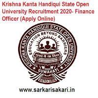 Krishna Kanta Handiqui State Open University Recruitment 2020- Finance Officer (Apply Online)