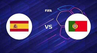 مشاهدة مباراة البرتغال ضد اسبانيا 4 - 6 -2021 بث مباشر في مباراة ودية